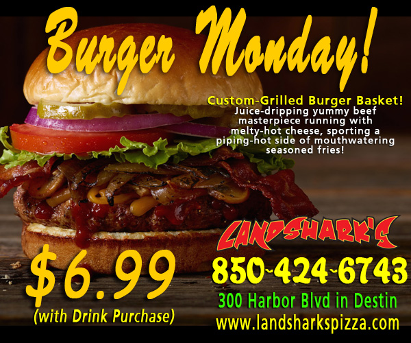 Burger Monday at Landshark's Pizza in Destin FL 300 Harbor Blvd