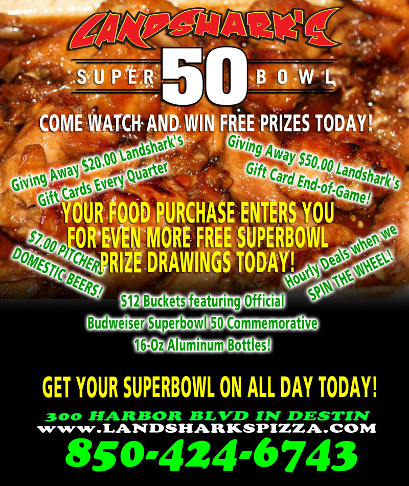 LANDSHARKS PIZZA AND WINGS IN DESTIN FL SUPERBOWL 50 CELEBRATION