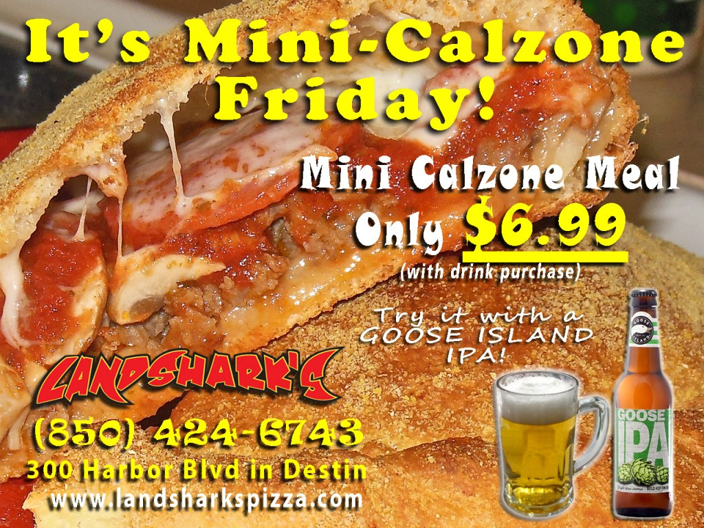 Landsharks Pizza Calzone Friday Destin FL