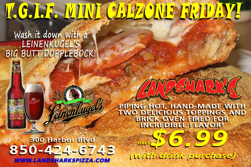 Mini Calzone Friday at Landsharks Pizza Destin Florida