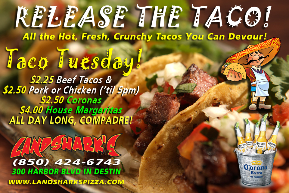 Taco Tuesday at Landshark's Pizza Wings Sports Bar Destin FL
