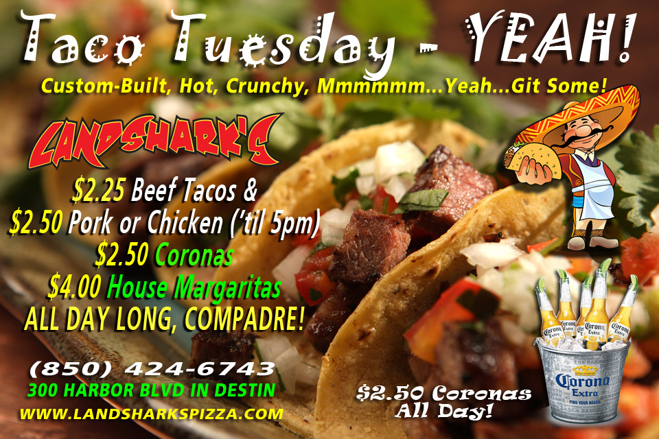 Taco Tuesday at Landshark's Pizza and Wings in Destin Florida