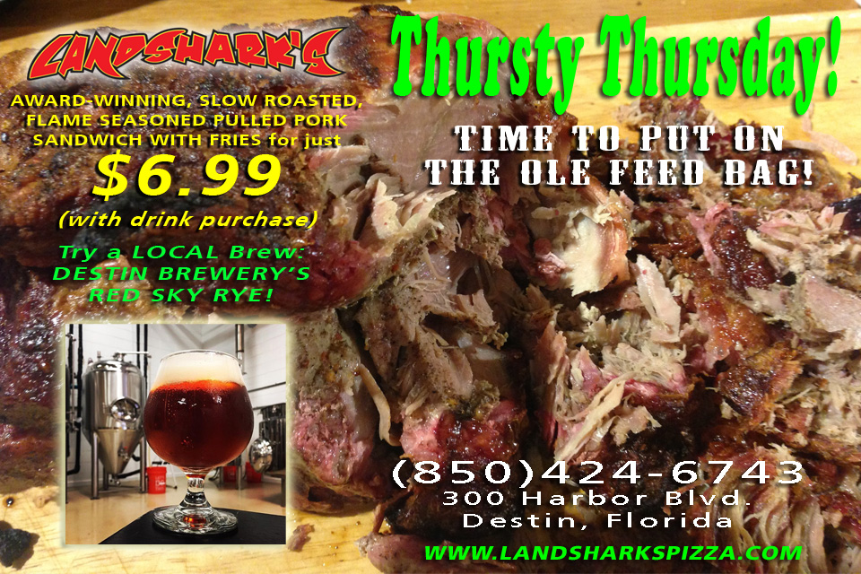 Thursty Thursday Pulled Pork at Landshark's Pizza Wings Sports Bar Destin Florida
