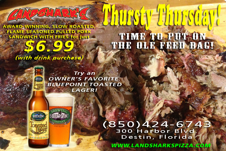 Thursty Thursday Pulled Pork at Landsharks on the Harbor Destin FL