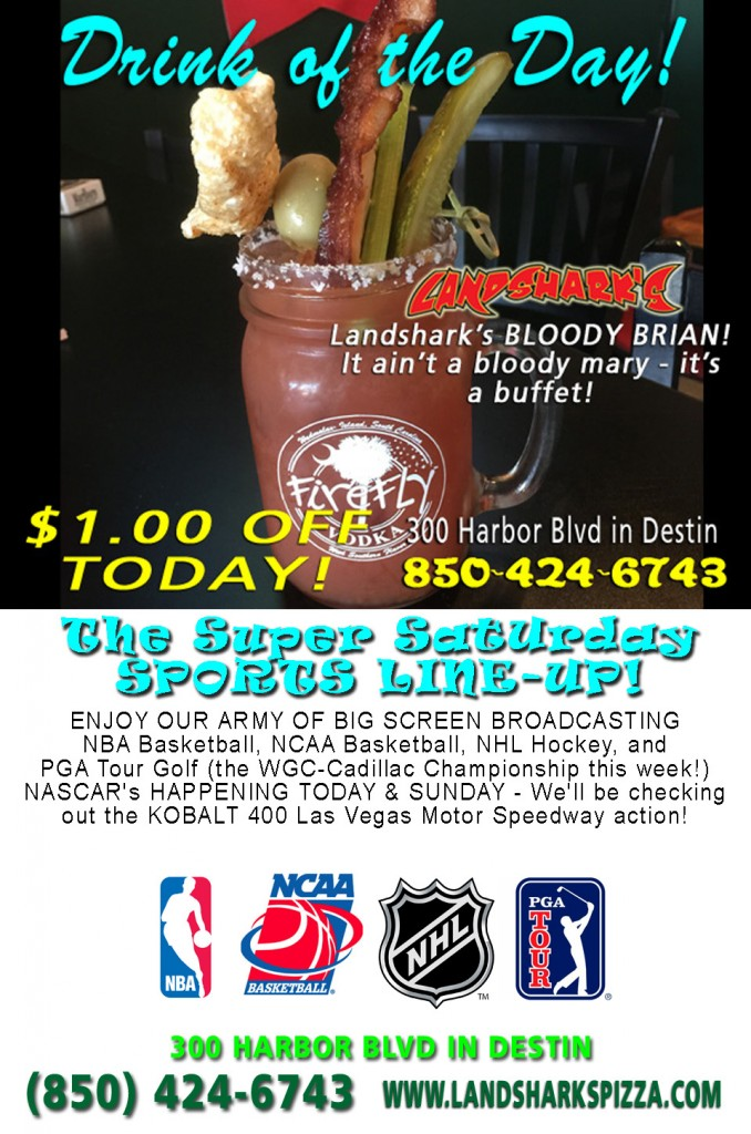 Landsharks Destin FL Super Saturday Drink of the Day Bloody Brian