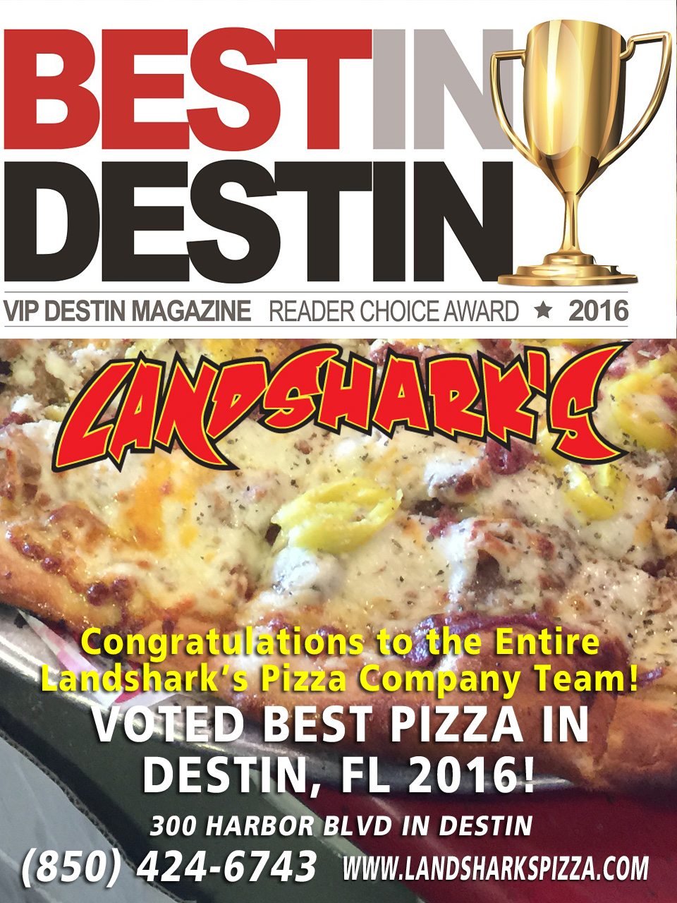 VOTED BEST PIZZA IN DESTIN FL 2016 Landsharks Pizza Co