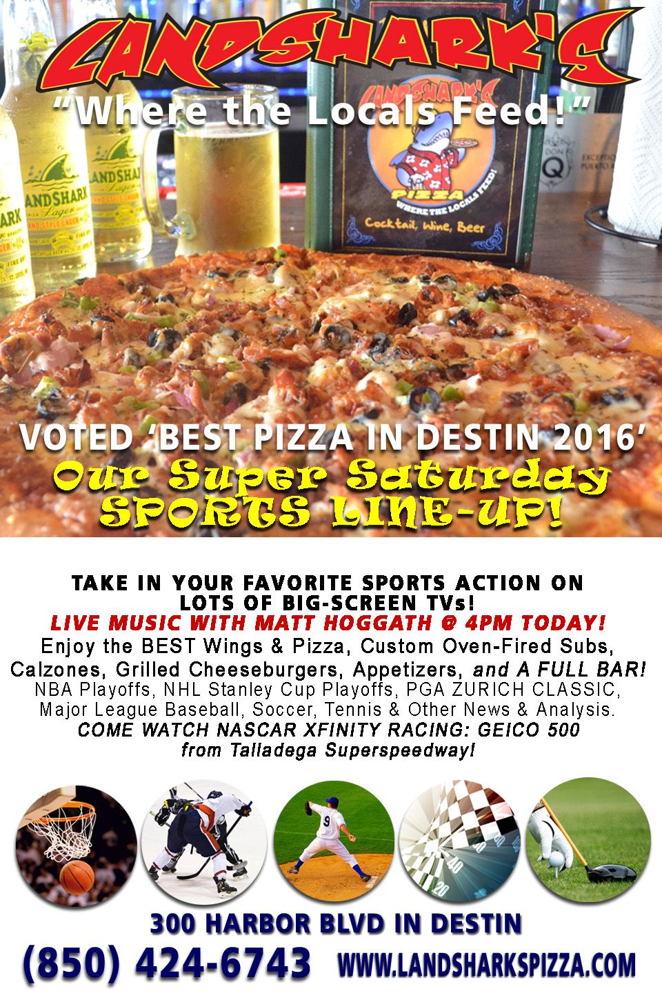 Destin FL LIVE MUSIC, plus SPORTS, The BEST PIZZA, WINGS, & MORE TODAY at Landshark's!