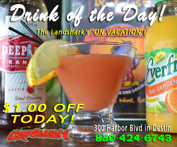 Landsharks Destin FL Drink of the Day On Vacation
