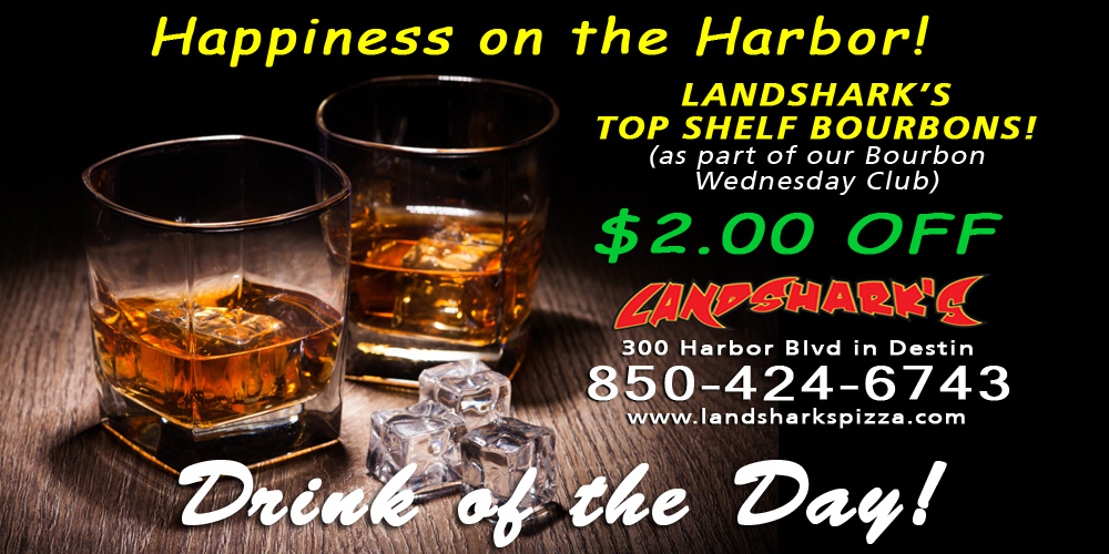 Landsharks Pizza and Wings Drink of the Day - BOURBON