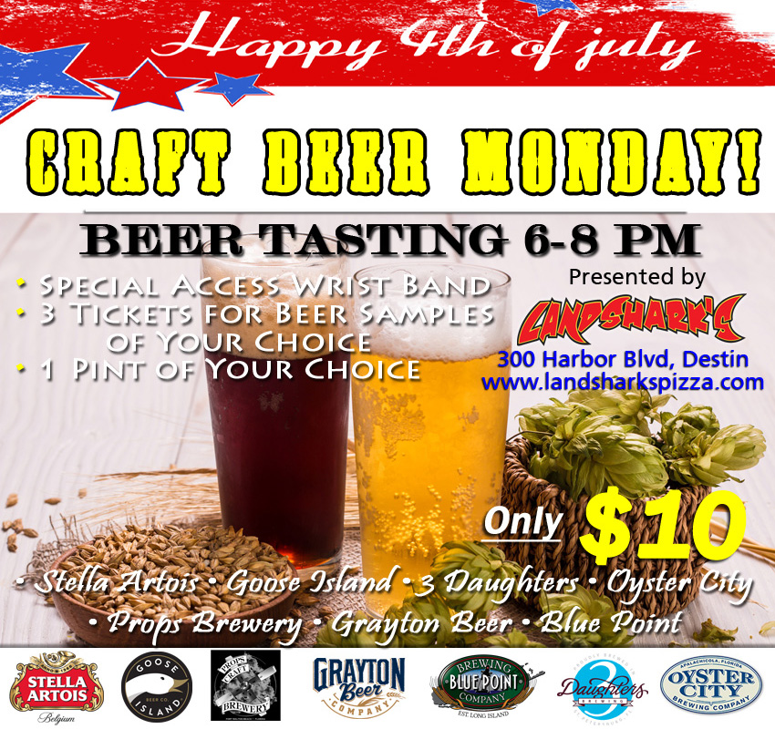 4th of July Craft Beer Destin FL Landsharks Pizza Co