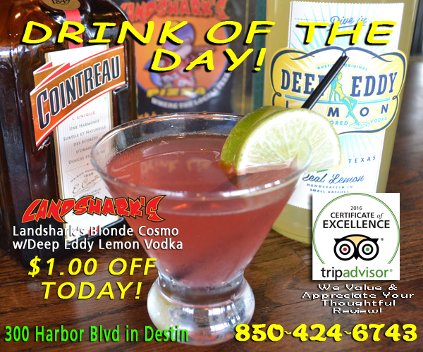 Landsharks Destin FL Drink of the Day - Blonde Cosmo