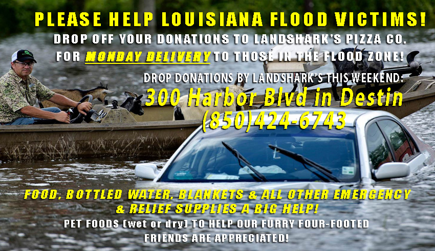 Destin Fl Help Louisiana Flood Victims Landsharks Pizza 08-19-16c