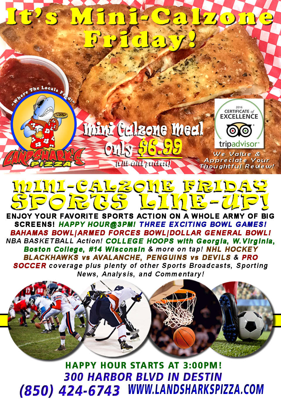 MERRY FREEDOM FRIDAY $6.99 Two-Topping Mini-Calzone,  THREE BOWL GAMES, FOOD & DRINK SPECIALS, NBA, NHL & MORE!