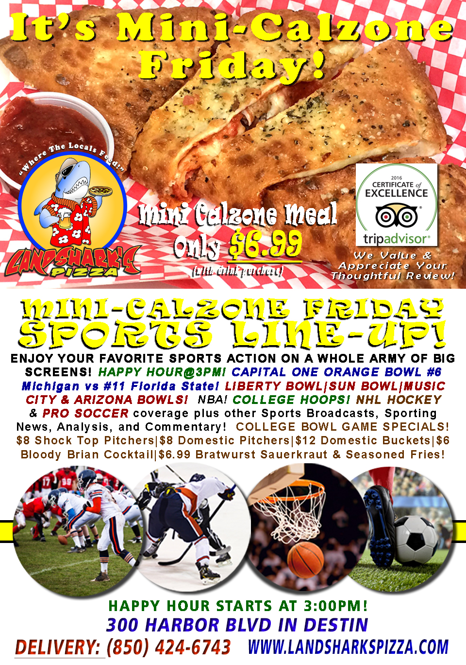 CELEBRATE FREEDOM FRIDAY $6.99 Calzone, The ORANGE BOWL & 4 OTHERS, COLLEGE HOOPS, NHL, NBA & More!