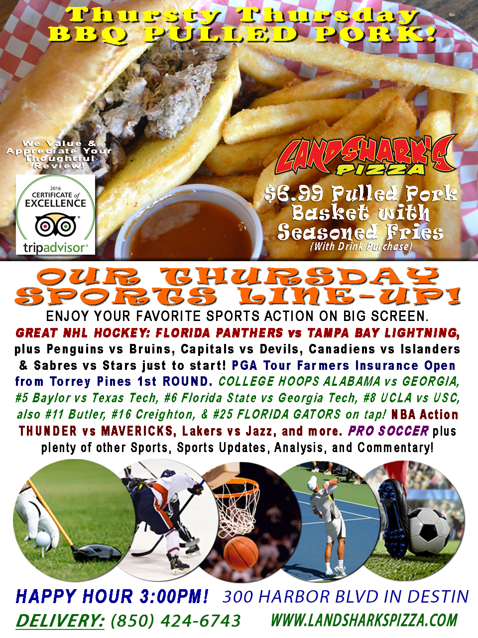 THURSTY THURSDAY BBQ SPECIAL! Mouthwatering BBQ in Destin for just $6.99! NHL Hockey, COLLEGE HOOPS, PGA Golf & NBA!