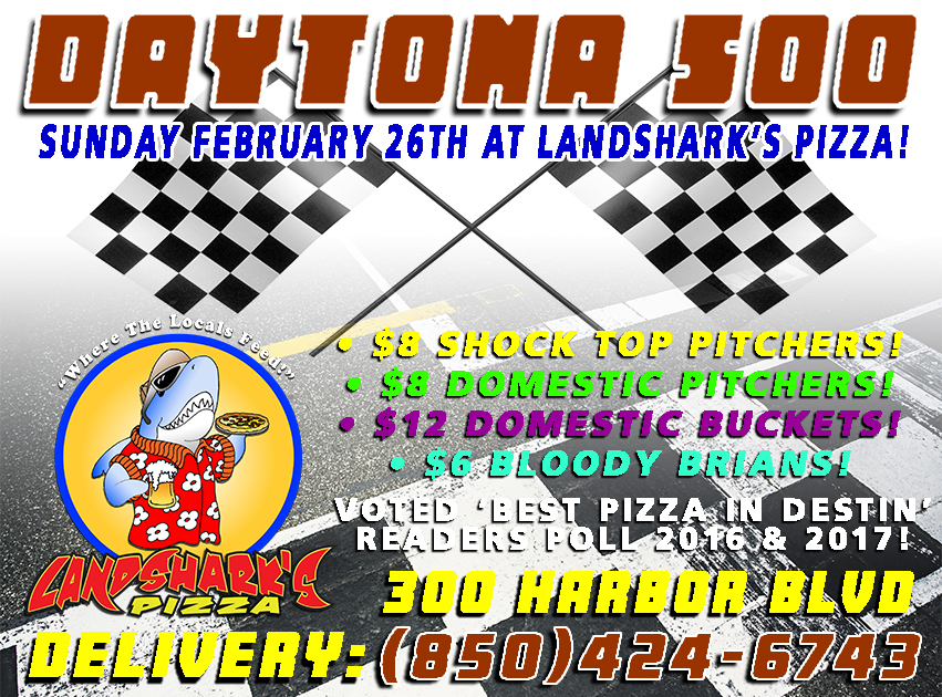 Daytona 500 in Destin FL at Landshark's Pizza Company
