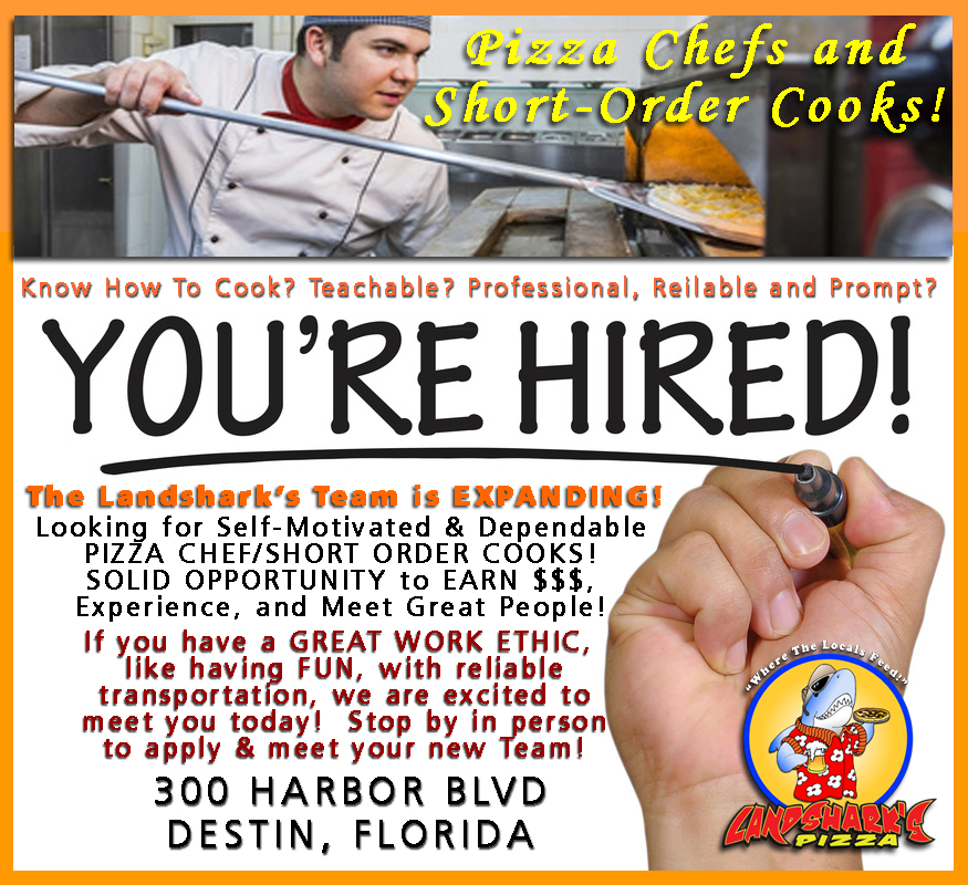 Hiring in Destin Florida COOKS NEEDED Landsharks Pizza 03-22-2017