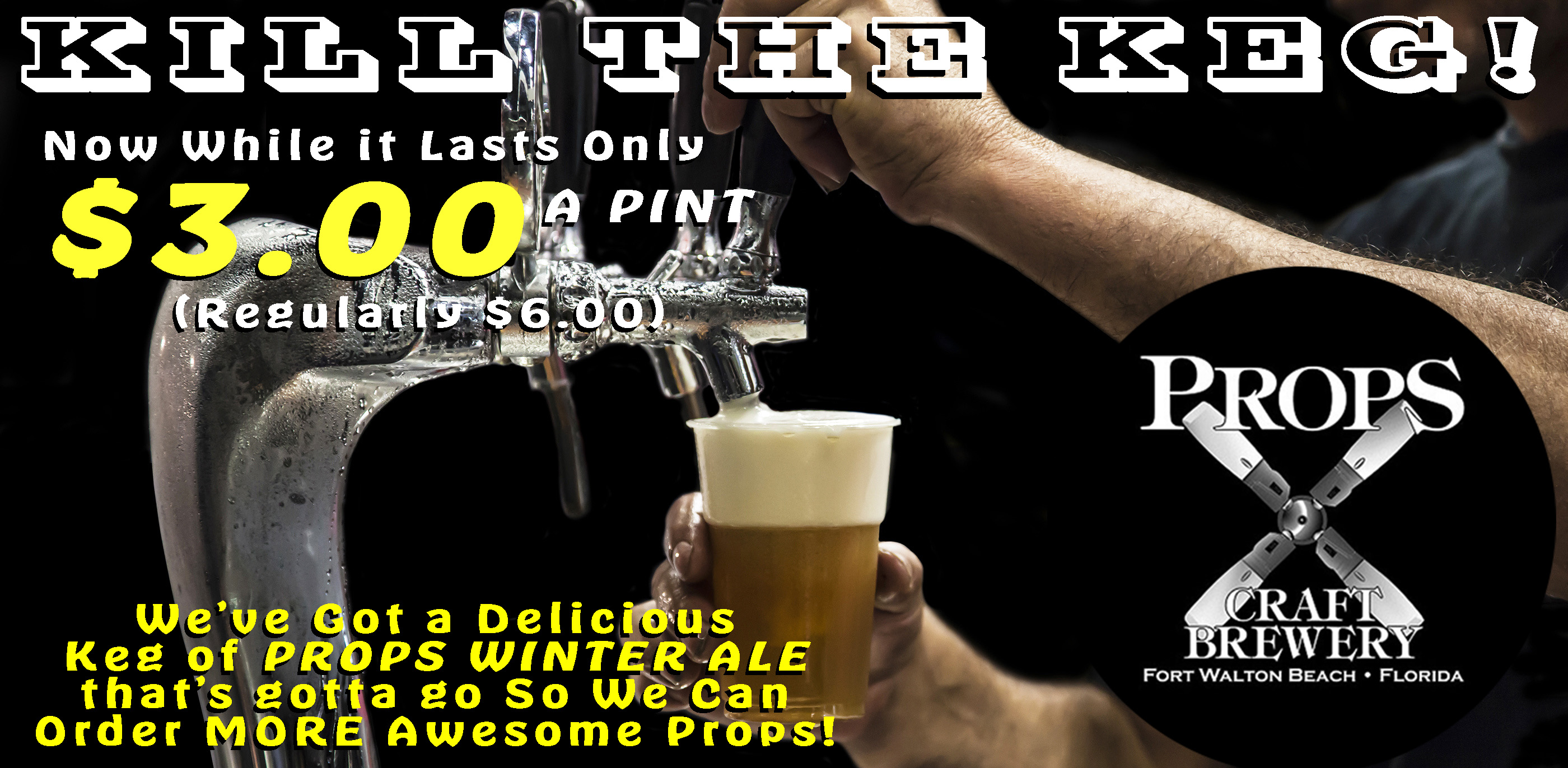 Enjoy our 39 kill the keg 39 craft beer special props winter for Craft store destin fl