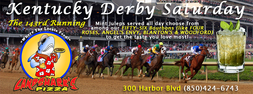 The 143rd Kentucky Derby at Landshark's Pizza Sports Bar Destin Florida