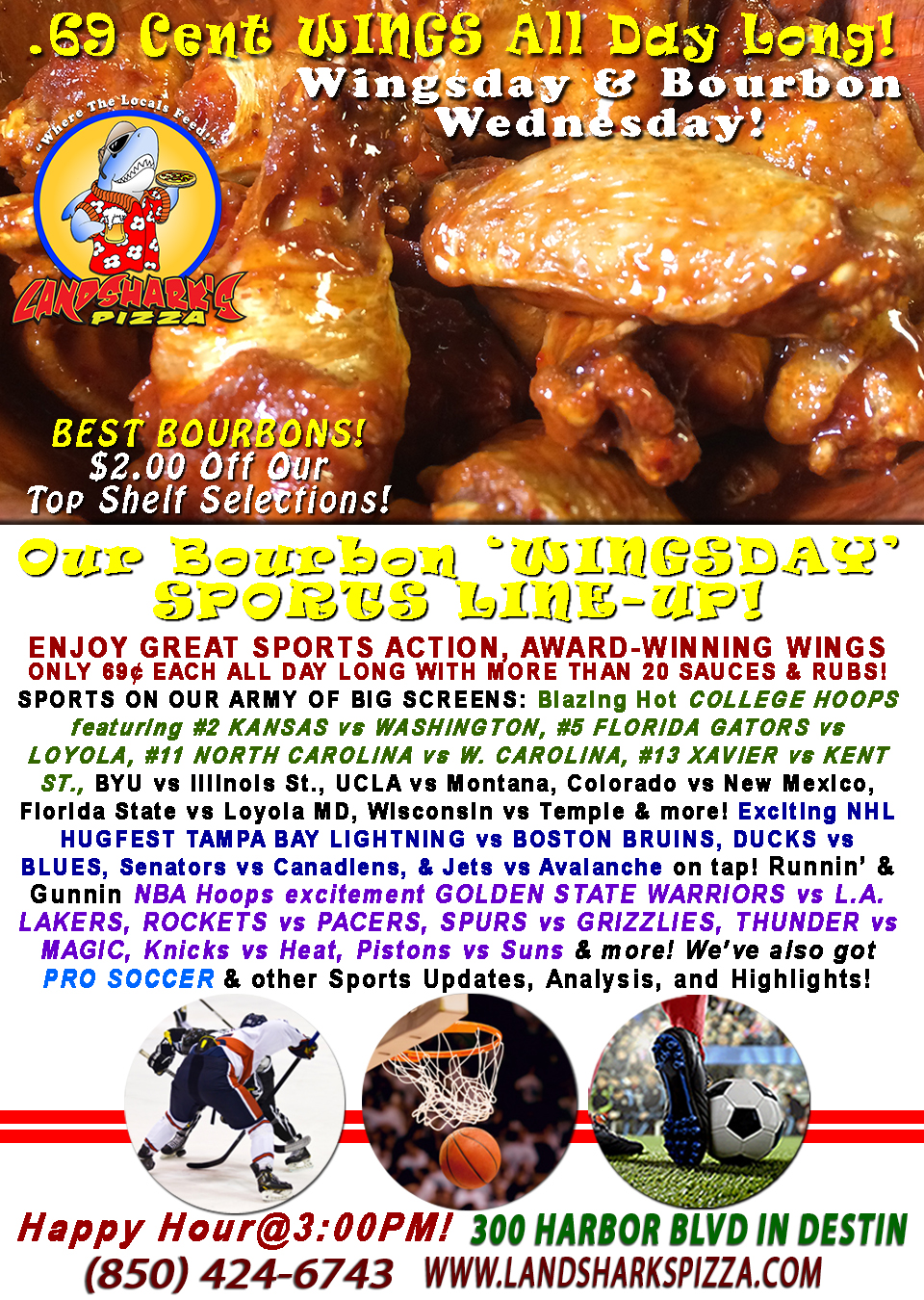 Tasty WING WEDNESDAY NCAA #2 KANSAS vs WASHINGTON & Wings 69¢ each ALL DAY & $2 OFF ALL BOURBONS!