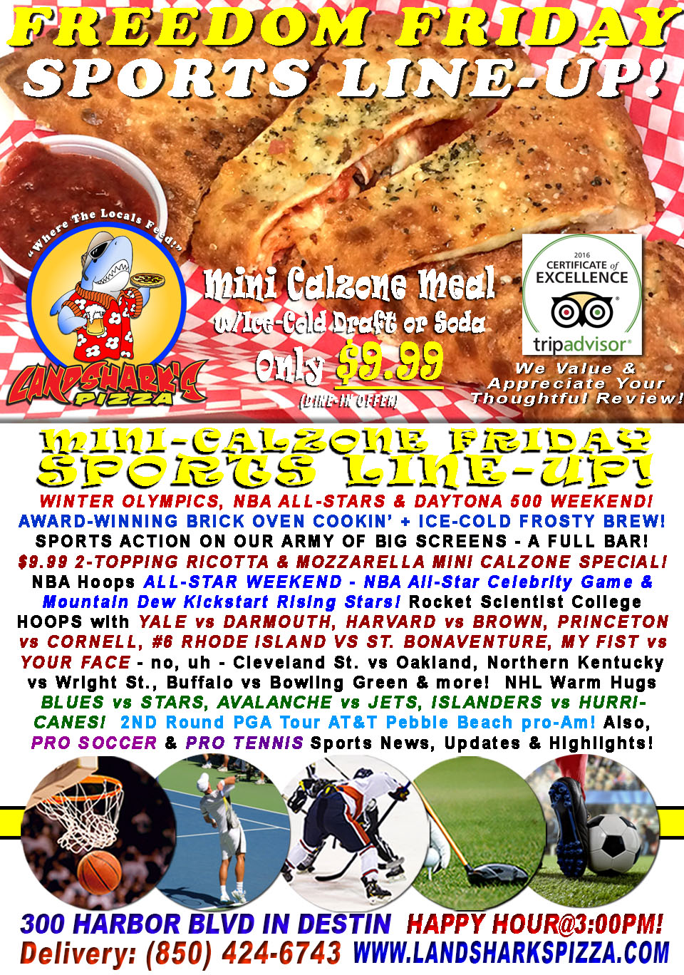 NBA ALL-STAR & WINTER OLYMPICS FREEDOM FRIDAY TWO-TOPPING CALZONE & Brew $9.99 – NCAA NHL & PGA!