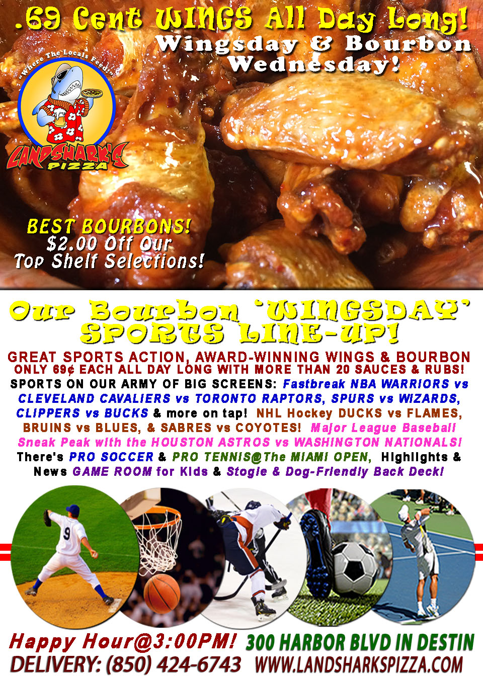 Landshark's WINGSDAY Wings only 69¢ & $2 OFF ALL BOURBONS plus Hoops, Hockey & ASTROS vs NATIONALS MLB!