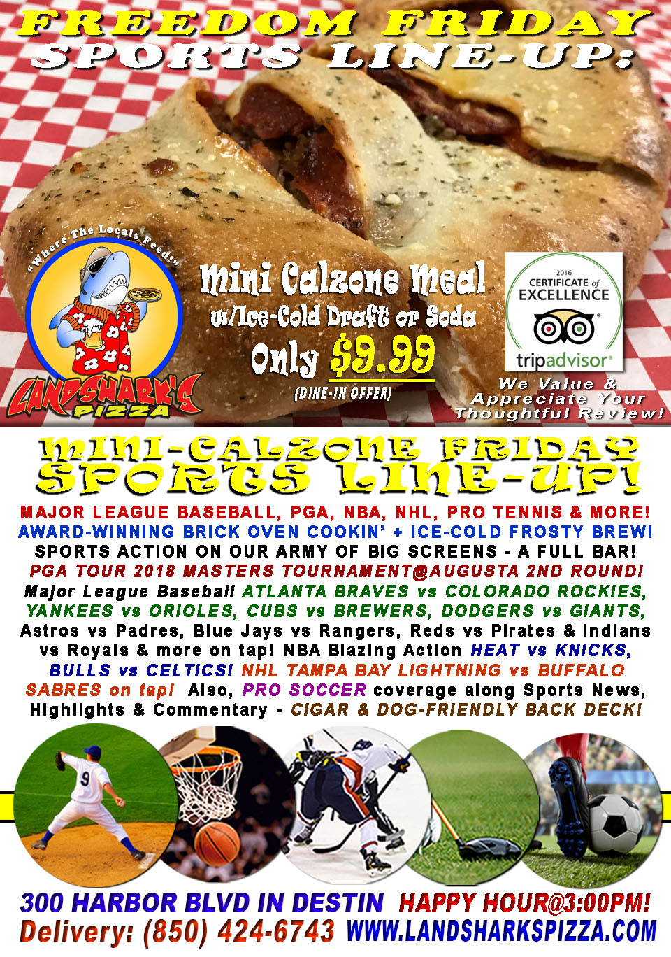 TGI-Freedom Friday THE MASTERS Continues, NHL, NBA & More|2-Topping Calzone & Brew $9.99!