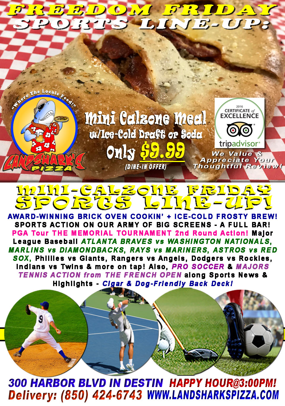 Tasty Freedom Friday $9.99 2-Top Calzone & Brew|FRENCH OPEN, PGA, BASEBALL & Lots More!