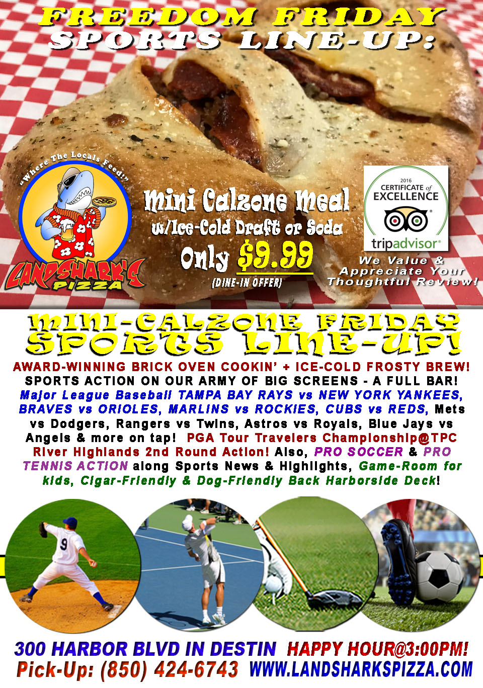 Tasty Freedom Friday $9.99 2-Top Calzone & Brew|TAMPA BAY RAYS vs YANKEES & Lots More!