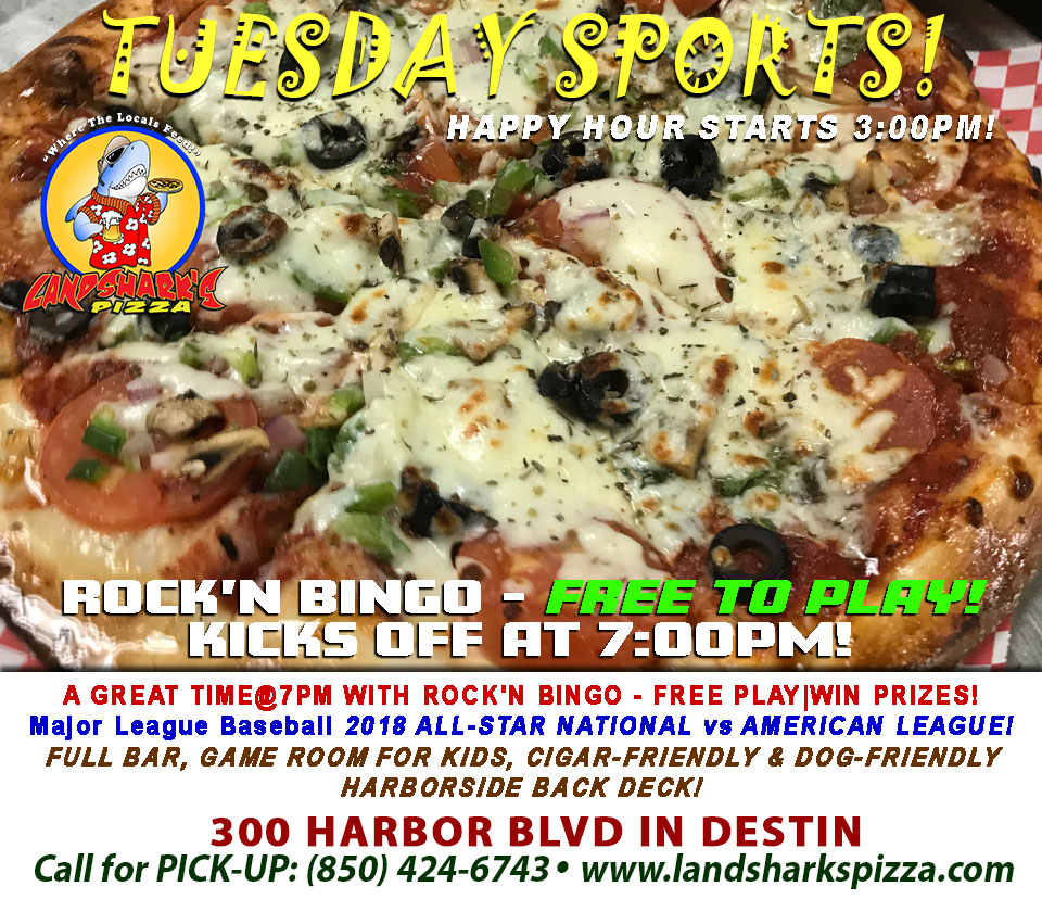 Tasty Tuesday at Landshark's in Destin with GREAT SPORTS, Margarita & Corona Special & ROCK'N BINGO at 7PM!
