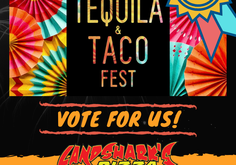 6th Annual Tequila & Taco Fest 2019 Landsharks Pizza
